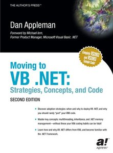 Moving to VB .NET: Strategies, Concepts, and Code, 2/e-cover