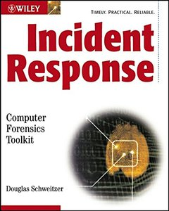 Incident Response: Computer Forensics Toolkit-cover