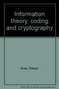 Information Theory, Coding and Cryptography (Paperback)