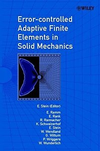 Error-controlled Adaptive Finite Elements in Solid Mechanics-cover
