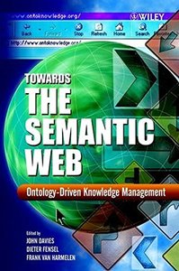 Towards the Semantic Web: Ontology-Driven Knowledge Management-cover