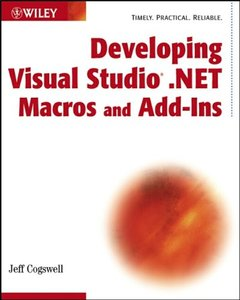 Developing Visual Studio .NET Macros and Add-Ins