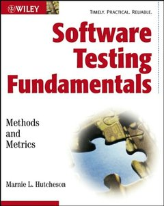Software Testing Fundamentals : Methods and Metrics
