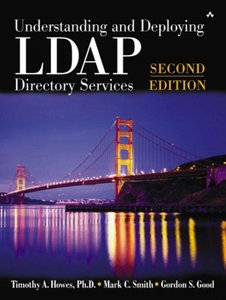 Understanding and Deploying LDAP Directory Services, 2/e (Hardcover)
