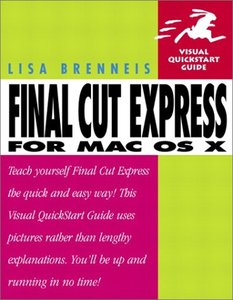 Final Cut Express for Mac OS X : Visual QuickStart Guide (Paperback)-cover