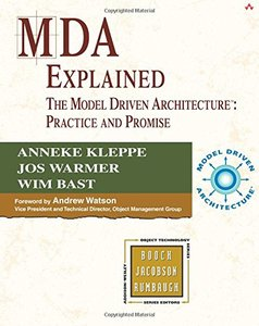 MDA Explained: The Model Driven Architecture--Practice and Promise-cover