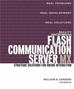 Reality Macromedia Flash Communication Server MX: Strategic Solutions for Online (Paperback)-cover