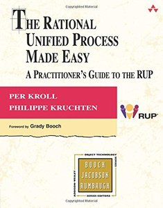 The Rational Unified Process Made Easy: A Practitioner's Guide to RUP (Paperback)-cover