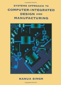Systems Approach to Computer-Integrated Design and Manufacturing-cover