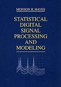 Statistical Digital Signal Processing and Modeling (Paperback)-cover