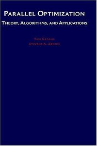 Parallel Optimization: Theory, Algorithms, and Applications (Hardcover)-cover