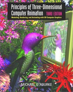 Principles of Three Dimensional Computer Animation, 3/e (Hardcover)