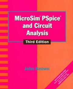 Microsim Pspice and Circuit Analysis, 3/e