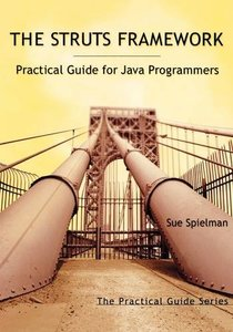 The Struts Framework: Practical Guide for Programmers-cover
