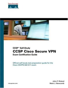 CCSP Cisco Secure VPN Exam Certification Guide (Hardcover)-cover