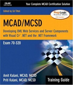 MCAD/MCSD Training Guide (70-320): Developing XML Web Services and Server Components with Visual C#.NET and the .NET Framework (Paperback)-cover