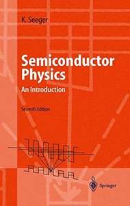 Semiconductor Physics : An Introduction , 7/e (Hardcover)