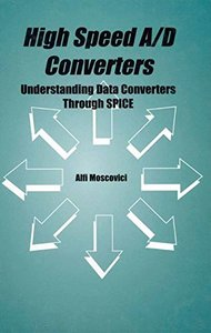 High Speed A/D Converters - Understanding Data Converters Through SPICE (Hardcover)-cover