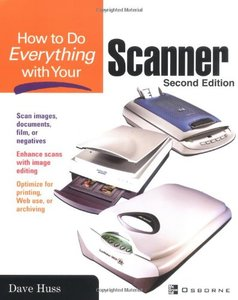 How To Do Everything with Your Scanner, 2/e (Paperback)-cover