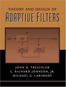 Theory and Design of Adaptive Filters (Hardcover)-cover