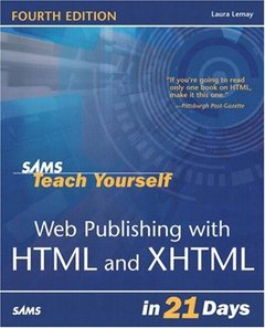 Sams Teach Yourself Web Publishing with HTML & XHTML in 21 Days, 4/e-cover