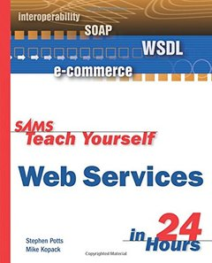Sams Teach Yourself Web Services in 24 Hours (Paperback)-cover