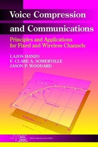 Voice Compression and Communications: Principles and Applications for Fixed and Wireless Channels-cover