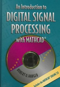An Introduction to Digital Signal Processing with MathCad (Hardcover)