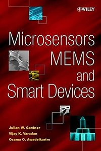 Microsensors, MEMS and Smart Devices