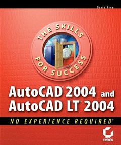 AutoCAD 2004 and AutoCAD LT 2004 : No Experience Required (Paperback)-cover