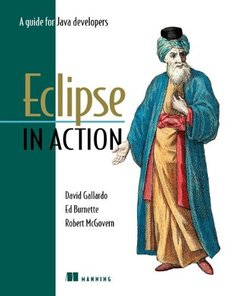 Eclipse in Action: A Guide for the Java Developer-cover