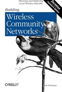 Building Wireless Community Networks, 2/e-cover