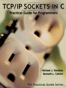 TCP/IP Sockets in C: Practical Guide for Programmers-cover
