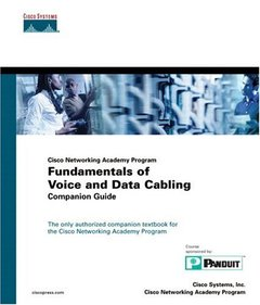 Cisco Networking Academy Program Fundamentals of Voice and Data Cabling Companio-cover