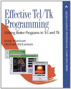 Effective Tcl/Tk Programming: Writing Better Programs in Tcl and Tk-cover