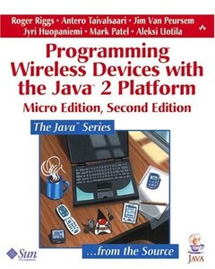 Programming Wireless Devices with the Java2 Platform, Micro Edition, 2/e-cover