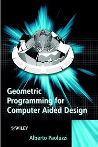 Geometric Programming for Computer-Aided Design-cover