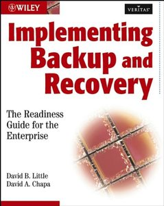 Implementing Backup and Recovery: The Readiness Guide for the Enterprise (Paperback)-cover