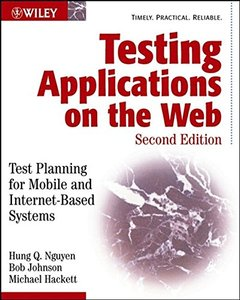 Testing Applications on the Web: Test Planning for Mobile and Internet-Based Systems, 2/e-cover