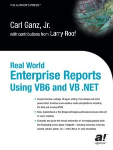 Real World Enterprise Reports Using VB6 and VB .NET-cover