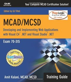 MCAD/MCSD Training Guide (70-315): Developing and Implementing Web Applications with Visual C# and Visual Studio.NET (Paperback)-cover