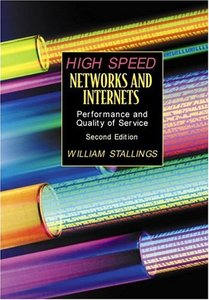 High-Speed Networks and Internets: Performance and Quality of Service, 2/e (Hardcover)-cover
