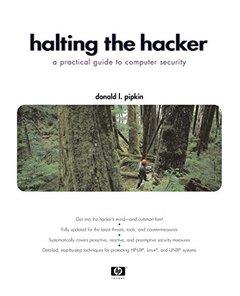 Halting the Hacker: A Practical Guide to Computer Security, 2/e-cover