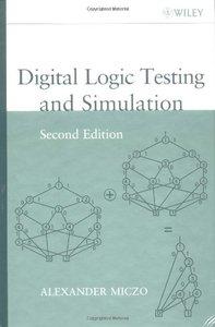 Digital Logic Testing and Simulation, 2/e-cover