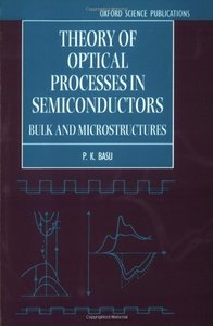 Theory of Optical Processes in Semiconductors: Bulk and Microstructures-cover