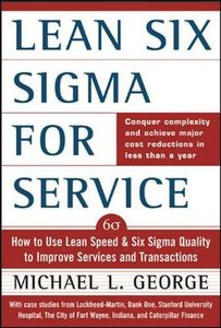 Lean Six Sigma for Service : How to Use Lean Speed and Six Sigma Quality to Impr-cover