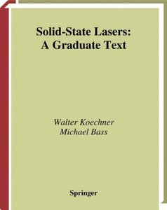 Solid State Lasers: A Graduate Text-cover