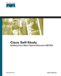 Cisco Self-Study: Building Cisco Metro Optical Networks (METRO)-cover