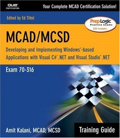 MCAD/MCSD Training Guide (70-316): Developing and Implementing Windows-Based App-cover
