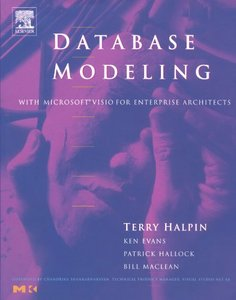 Database Modeling With Microsoft Visio for Enterprise Architects (Paperback)